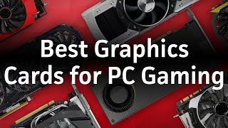 Best Graphics Cards for PC Gaming - Winter 2017 - PCWORLDVIDEOS