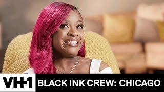 Cardi B's 'Be Careful' Is Ashley's Season 4 Mood  | Black Ink Crew: Chicago - VH1