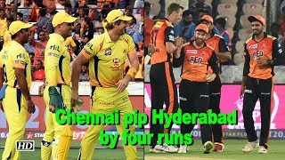 IPL 2018 | Chennai pip Hyderabad by four runs to return to top of IPL table - IANSINDIA