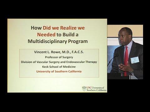 How to Build a Multidisciplinary Program - UCSF Vascular Symposium 2017