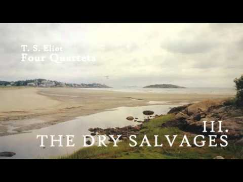 T. S. Eliot - The Dry Salvages
