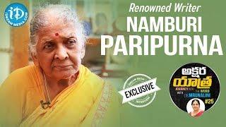 Renowned Writer Namburi Paripurna Full Interview || Akshara Yathra With Mrunalini #25 - IDREAMMOVIES
