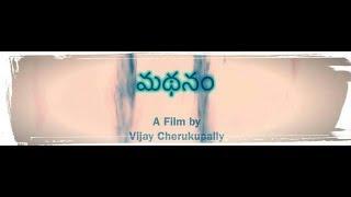 Vijay's - Madhanam || Telugu Short film || Directed by Vijay Cherukupally - YOUTUBE