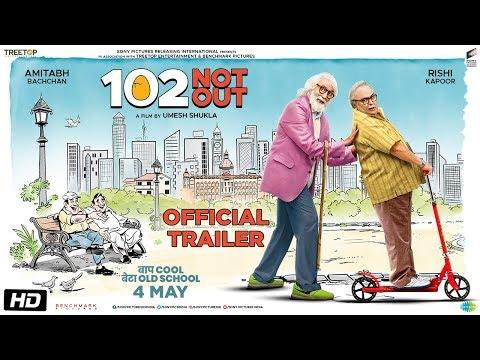 102 Not Out Hindi Movie Trailer  Amitabh Bachchan, Rishi Kapoor, Umesh Shukla