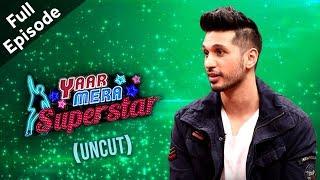 Arjun Kanungo (Baaki Baatein Peene Baad Fame) On Yaar Mera Superstar 2 | Full Episode - ZOOMDEKHO