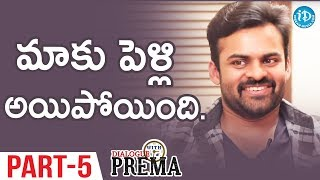 Sai Dharam Tej Exclusive Interview Part#5 || Dialogue With Prema | Celebration Of Life - IDREAMMOVIES