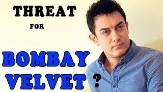 Aamir Khan a threat for Bombay Velvet? - ZOOMDEKHO
