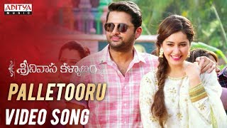 Palletooru Video Song  || Srinivasa Kalyanam Songs || Nithiin, Raashi Khanna || Vegesna Satish - ADITYAMUSIC