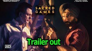 Sacred Games Trailer | Saif & Nawaz' Dangerous game begins - IANSINDIA