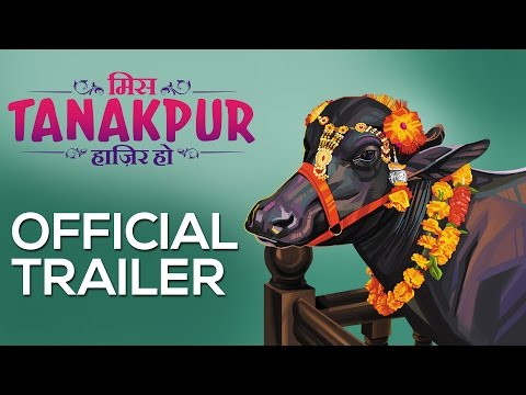 Miss Tanakpur - Trailer
