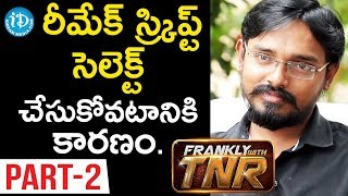 Director Lakshman Karya Exclusive Interview - Part #2 || Frankly With TNR - IDREAMMOVIES