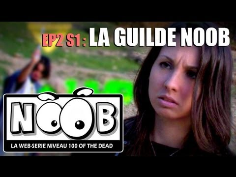 NOOB : S01 ep02 : LA GUILDE NOOB
