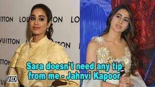 Sara doesn't need any tip from me | Jahnvi Kapoor - IANSLIVE