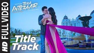 Intezaar Title Full Video Song | Tera Intezaar | Arbaaz Khan Sunny Leone | Shreya Ghoshal |T-Series - TSERIES