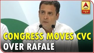Master Stroke: Congress moves CVC over Rafale, wants FIR - ABPNEWSTV