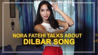 Nora Fatehi talks about super-hit rage Dilbar & lot more - HUNGAMA