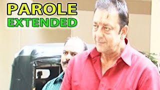 Sanjay Dutt parole extended by a month