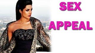 Priyanka Chopra on her SEX APPEAL - Exclusive!