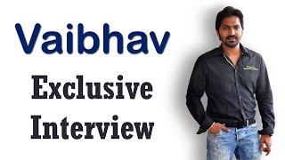 Vaibhav Exclusive Interview - IGTELUGU