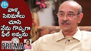 వాళ్ళ సినిమాలు చూసి నేను గొప్పగా ఫీల్ అవ్వను - Gunnam Gangaraju   Dialogue With Prema - IDREAMMOVIES