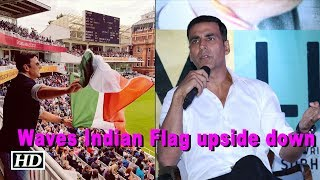 Akshay waves Indian Flag upside down, apologises - IANSINDIA