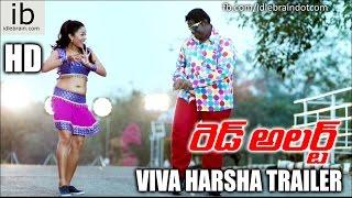 Red Alert Viva Harsha trailer  - idlebrain.com - IDLEBRAINLIVE