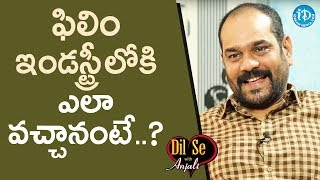 Lyricist Balaji About How He Entered Into Film Industry || Dil Se With Anjali - IDREAMMOVIES