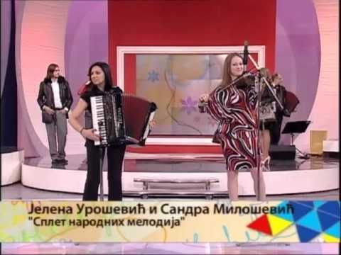 Sandra Milosevic i Jelena Urosevic - Splet narodnih melodija (uzivo)