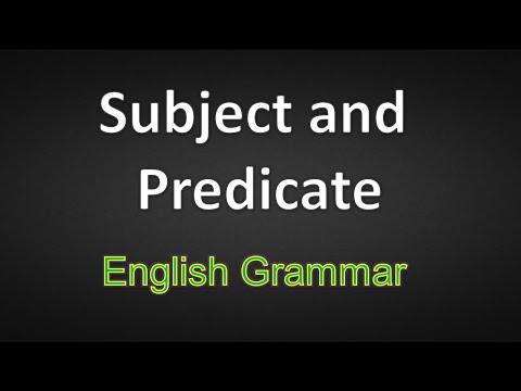 Subject And Predicate - Learn English Grammar