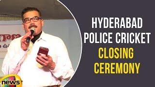 Hyderabad CP Anjani Kumar attends Hyderabad Police Cricket Closing Ceremony | Mango News - MANGONEWS