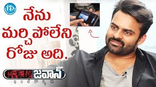 That Was The Most Memorable Moment Of My Life - Sai Dharam Tej  | #Jaawan | Talking Movies - IDREAMMOVIES