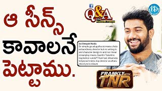 అ! సినిమాలో ఆ సీన్స్ కావాలనే పెట్టాము - Q&A With Prashanth Varma | Frankly With TNR - IDREAMMOVIES