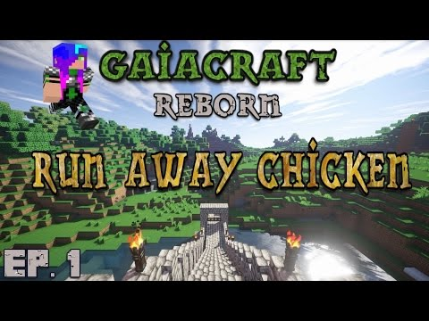 Run Away Chicken | Gaiacraft Reborn - EP. 1