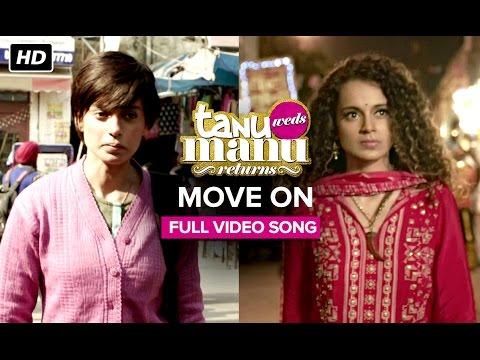 Tanu Weds Manu Returns - Move On Song