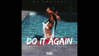 DJ Swayzey Feat. Ava Pearl & Phonzy - Do It Again ( 2017 )