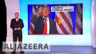 Uncertainty looms over Trump's foreign policy - ALJAZEERAENGLISH