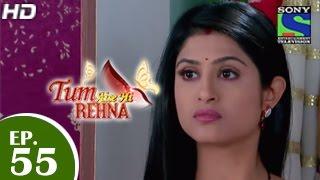 Tum Aise Hi Rehna : Episode 54 - 27th January 2015