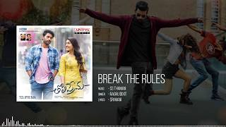 Break the Rules Full Song || Tholi Prema Movie Songs || Varun Tej, Raashi Khanna || SS Thaman - ADITYAMUSIC