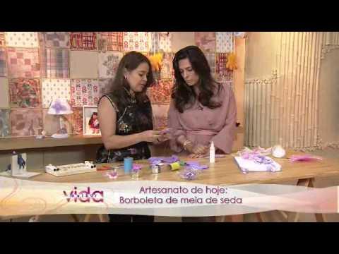 Vida Melhor - Artesanato: Borboleta de meia de seda - Renata Herculano
