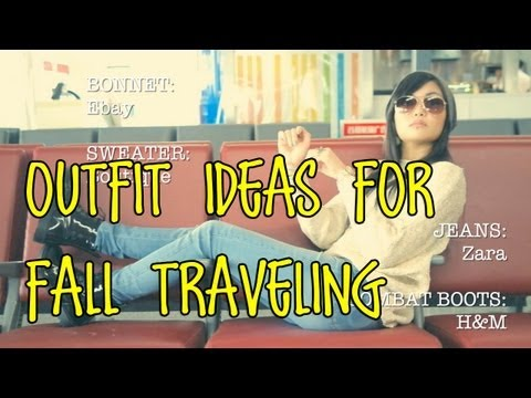 Outfit Ideas for FALL travelling