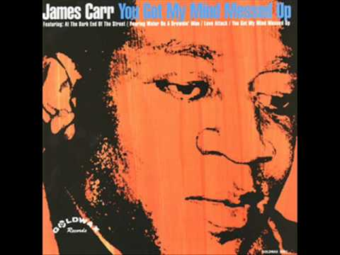 James Carr - You Got My Mind Messed Up (1967) FULL ALBUM