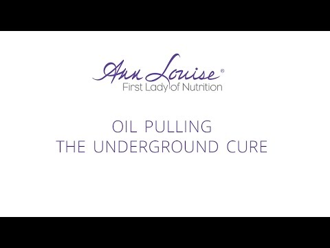 Oil Pulling: The Underground Cure