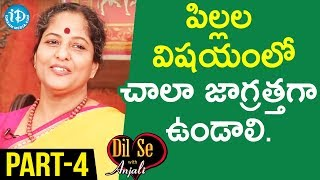 Paruchuri Narendra & Dr. Paruchuri Sasikala Exclusive Interview - Part #4 || Dil Se With Anjali - IDREAMMOVIES