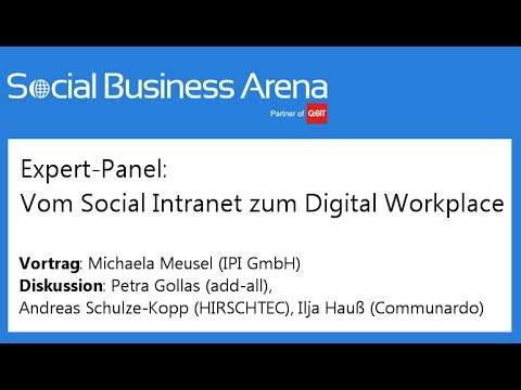 #cebitsba 2014 | Expert-Panel: Vom Social Intranet zum Digital Workplace