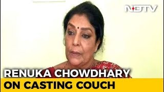 Casting Couch Everywhere, Parliament Not Immune: Renuka Chowdhary - NDTV