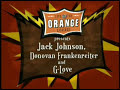 Jack Johnson, Donavon Frankenreiter And G-love - Orange Room