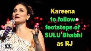 Kareena to follow footsteps of SULLU Bhabi as RadioJockey - BOLLYWOODCOUNTRY