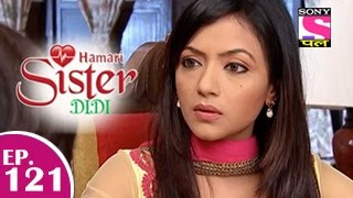 Hamari Sister Didi : Episode 122 - 29th January 2015