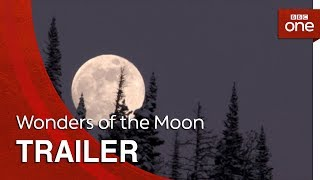 Wonders of the Moon: Trailer - BBC One - BBC