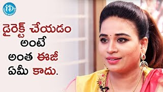 It's Not That Easy To Direct A Film - Actress Jayathi || #Lachi || Talking Movies With iDream - IDREAMMOVIES